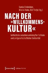 Cover Nach der »Willkommenskultur«