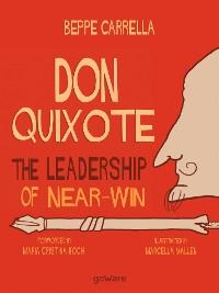 Cover Don Quixote. The Leadership of Near-Win