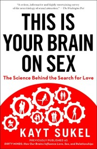 Cover This Is Your Brain On Sex