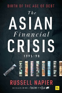 Cover The Asian Financial Crisis 1995–98