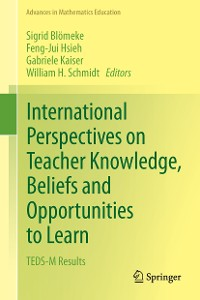 Cover International Perspectives on Teacher Knowledge, Beliefs and Opportunities to Learn