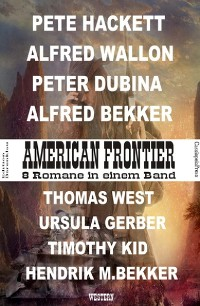 Cover American Frontier: 8 Romane in einem Band