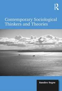 Cover Contemporary Sociological Thinkers and Theories