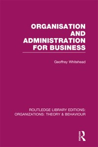 Cover Organisation and Administration for Business (RLE: Organizations)
