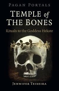 Cover Pagan Portals - Temple of the Bones