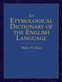 Cover An Etymological Dictionary of the English Language