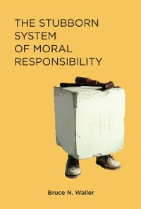 Cover Stubborn System of Moral Responsibility