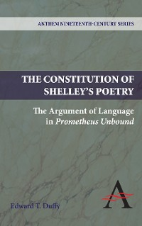 Cover The Constitution of Shelley's Poetry