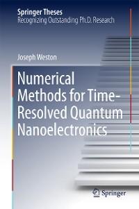Cover Numerical Methods for Time-Resolved Quantum Nanoelectronics