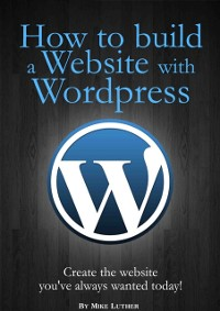 Cover How To Build A Website Using Wordpress