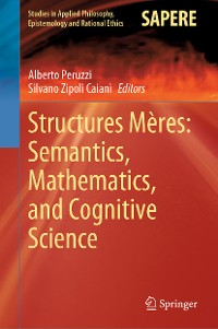 Cover Structures Mères: Semantics, Mathematics, and Cognitive Science