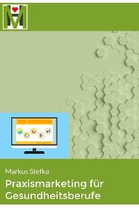 Cover Praxismarketing für Gesundheitsberufe