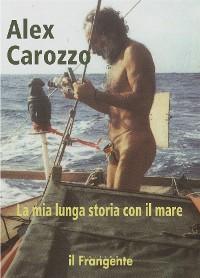 Cover La mia lunga storia con il mare