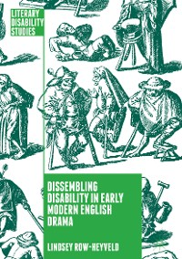 Cover Dissembling Disability in Early Modern English Drama