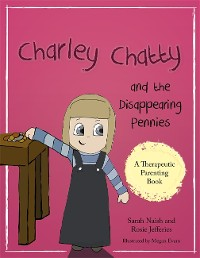 Cover Charley Chatty and the Disappearing Pennies