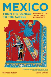Cover Mexico: From the Olmecs to the Aztecs (Eighth Edition)