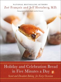 Cover Holiday and Celebration Bread in Five Minutes a Day