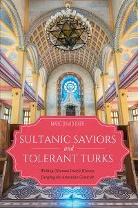Cover Sultanic Saviors and Tolerant Turks