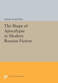 Cover The Shape of Apocalypse in Modern Russian Fiction