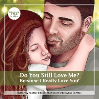 Cover Do You Still Love Me? Because I Really Love You!