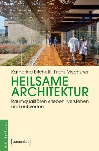 Cover Heilsame Architektur