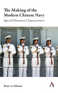 Cover The Making of the Modern Chinese Navy