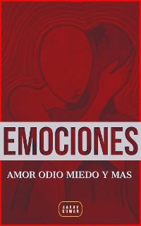 Cover EMOCIONES: Amor Odio Miedo Y Mas
