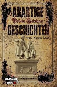 Cover Abartige Geschichten - Grimm