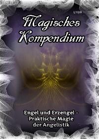 Cover Magisches Kompendium - Engel und Erzengel - Praktische Magie der Angelistik