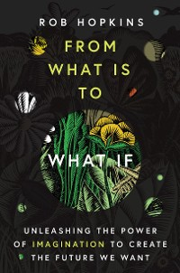 Cover From What Is to What If