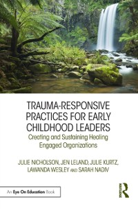 Cover Trauma-Responsive Practices for Early Childhood Leaders