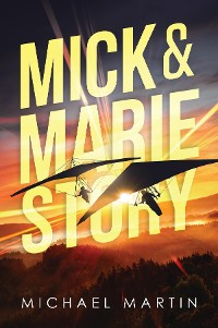 Cover Mick and Marie Story