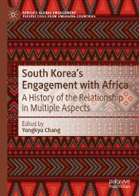 Cover South Korea's Engagement with Africa