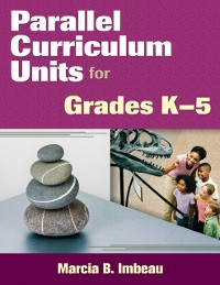 Cover Parallel Curriculum Units for Grades K-5