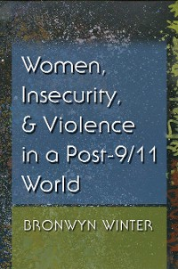 Cover Women, Insecurity, and Violence in a Post-9/11 World