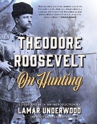 Cover Theodore Roosevelt on Hunting