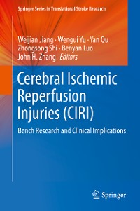 Cover Cerebral Ischemic Reperfusion Injuries (CIRI)