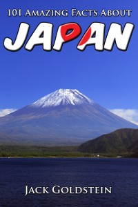 Cover 101 Amazing Facts About Japan