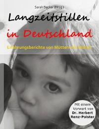 Cover Langzeitstillen in Deutschland