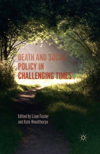 Cover Death and Social Policy in Challenging Times