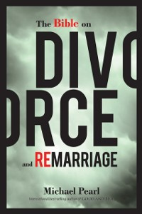 Cover Bible on Divorce and Remarriage