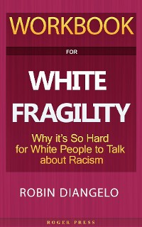 Cover Workbook For White Fragility