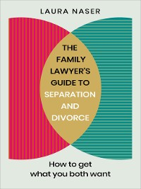 Cover The Family Lawyer's Guide to Separation and Divorce
