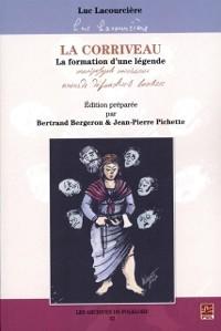Cover La Corriveau : La formation d'une legende