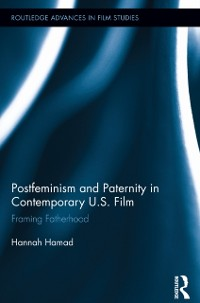 Cover Postfeminism and Paternity in Contemporary US Film
