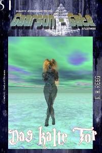 """Cover GAARSON-GATE 051: """"Das kalte Tor"""""""
