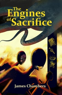 Cover Engines of Sacrifice