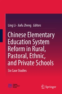 Cover Chinese Elementary Education System Reform in Rural, Pastoral, Ethnic, and Private Schools