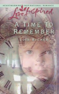 Cover Time To Remember (Mills & Boon Love Inspired)
