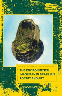 Cover The Environmental Imaginary in Brazilian Poetry and Art